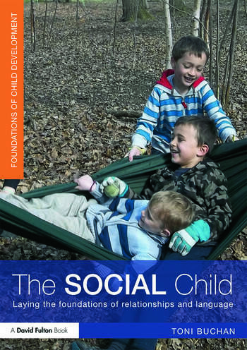 The Social Child Laying the foundations of relationships and language book cover