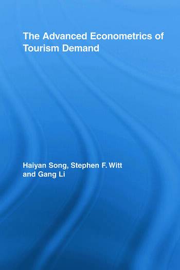 The Advanced Econometrics of Tourism Demand book cover