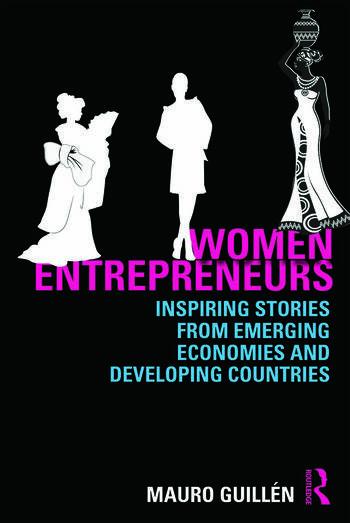 Women Entrepreneurs Inspiring Stories from Emerging Economies and Developing Countries book cover