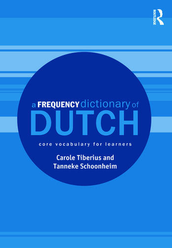 A Frequency Dictionary of Dutch Core Vocabulary for Learners book cover