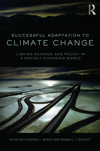 Successful Adaptation to Climate Change Linking Science and Policy in a Rapidly Changing World book cover