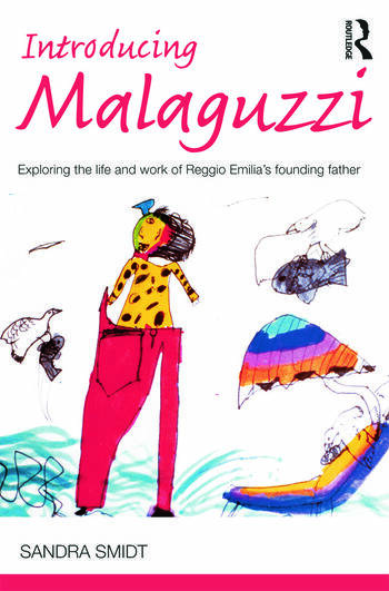 Introducing Malaguzzi Exploring the life and work of Reggio Emilia's founding father book cover