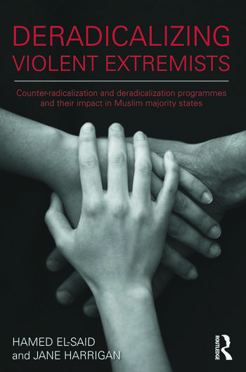 Deradicalising Violent Extremists Counter-Radicalisation and Deradicalisation Programmes and their Impact in Muslim Majority States book cover