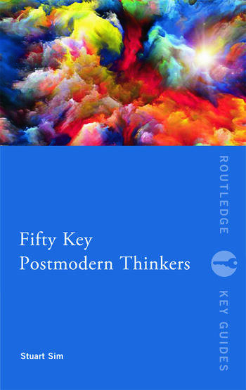 Fifty Key Postmodern Thinkers book cover