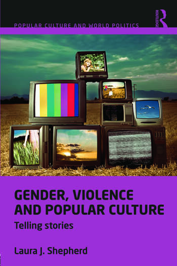 Gender, Violence and Popular Culture Telling Stories book cover