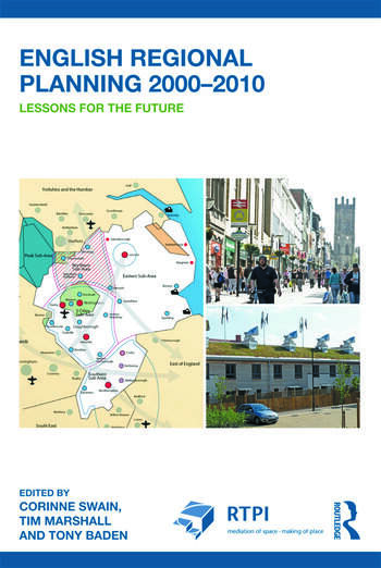 English Regional Planning 2000-2010 Lessons for the Future book cover