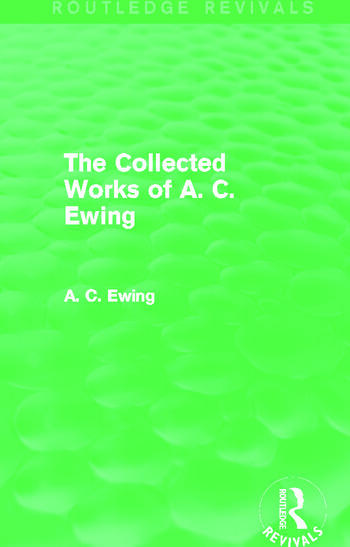 A.C. Ewing Collected Works (Routledge Revivals) book cover
