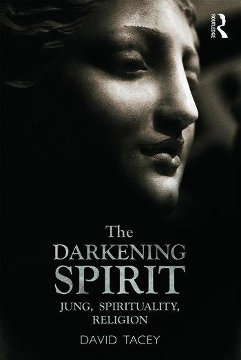 The Darkening Spirit Jung, spirituality, religion book cover