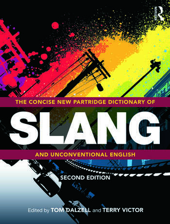 The Concise New Partridge Dictionary of Slang and Unconventional English book cover