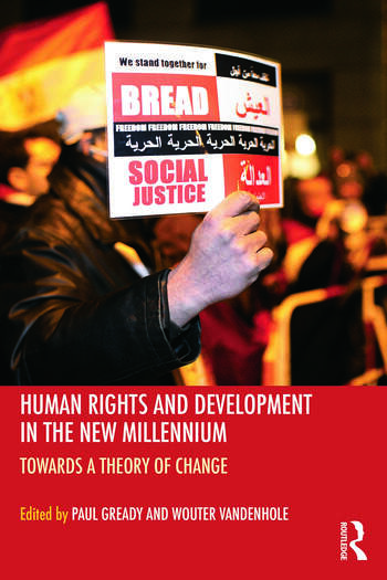 Human Rights and Development in the new Millennium Towards a Theory of Change book cover
