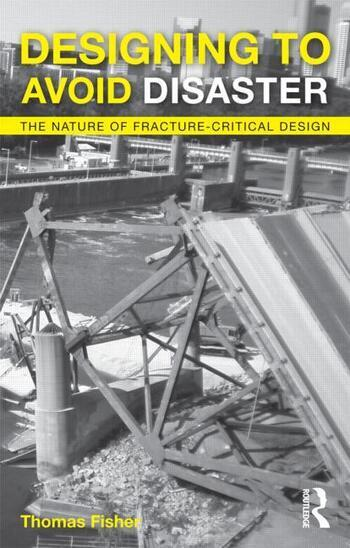 Designing To Avoid Disaster The Nature of Fracture-Critical Design book cover
