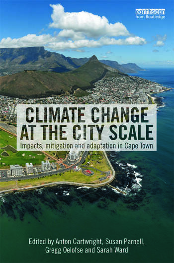 Climate Change at the City Scale Impacts, Mitigation and Adaptation in Cape Town book cover