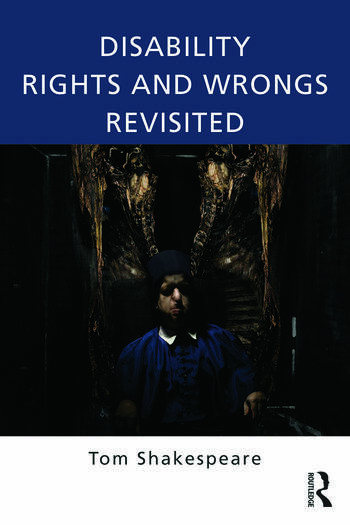 Disability Rights and Wrongs Revisited book cover
