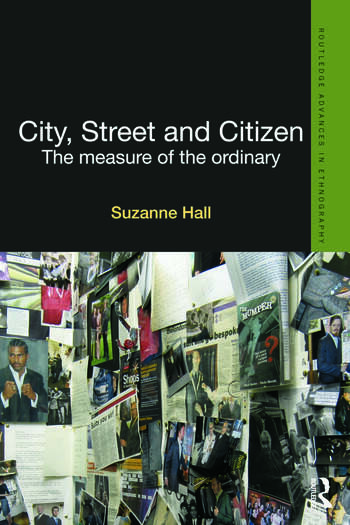 City, Street and Citizen The Measure of the Ordinary book cover