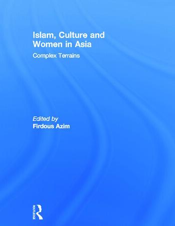 Islam, Culture and Women in Asia Complex Terrains book cover