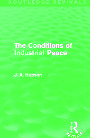 The Conditions of Industrial Peace (Routledge Revivals) book cover