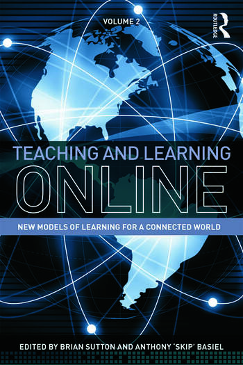 Teaching and Learning Online New Models of Learning for a Connected World, Volume 2 book cover