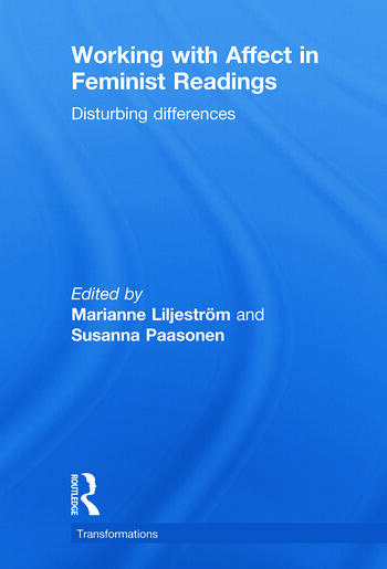 Working with Affect in Feminist Readings Disturbing Differences book cover