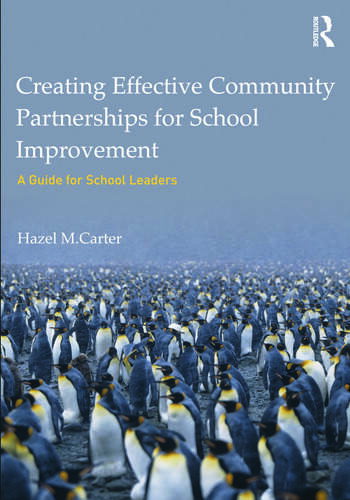 Creating Effective Community Partnerships for School Improvement A Guide for School Leaders book cover