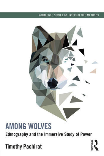 Among Wolves Ethnography and the Immersive Study of Power book cover