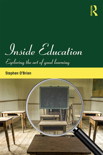 Inside Education Exploring the art of good learning book cover