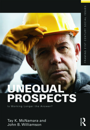 Unequal Prospects Is Working Longer the Answer? book cover
