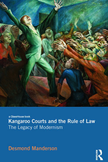 Kangaroo Courts and the Rule of Law The Legacy of Modernism book cover