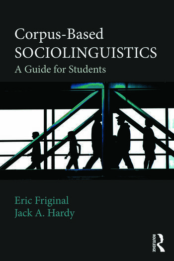 Corpus-Based Sociolinguistics A Guide for Students book cover