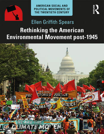Rethinking the American Environmental Movement post-1945 book cover