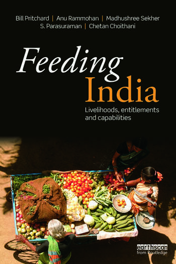 Feeding India Livelihoods, Entitlements and Capabilities book cover