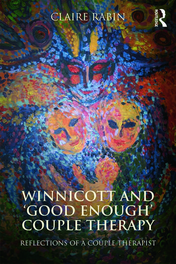 Winnicott and 'Good Enough' Couple Therapy Reflections of a couple therapist book cover
