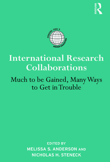 International Research Collaborations Much to be Gained, Many Ways to Get in Trouble book cover