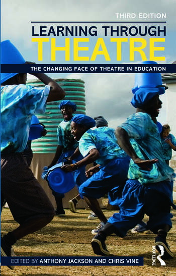 Learning Through Theatre The Changing Face of Theatre in Education book cover