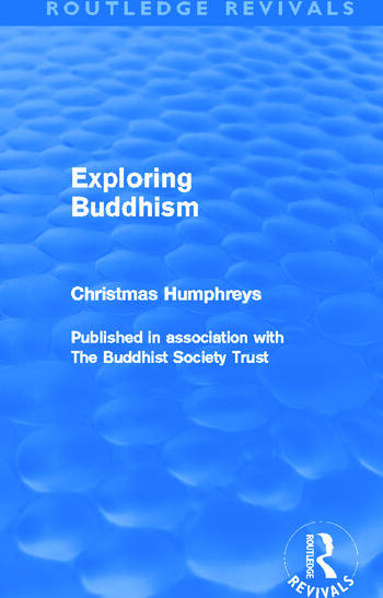 Exploring Buddhism (Routledge Revivals) book cover