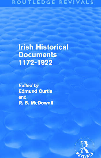 Irish Historical Documents, 1172-1972 (Routledge Revivals) book cover