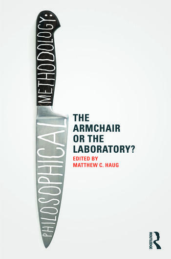 Philosophical Methodology: The Armchair or the Laboratory? book cover