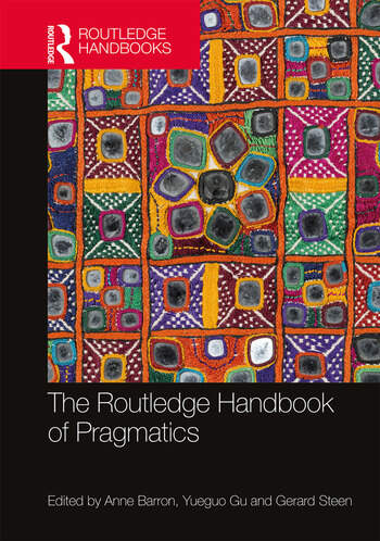 The Routledge Handbook of Pragmatics book cover