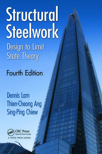 Structural Steelwork Design to Limit State Theory, Fourth Edition book cover