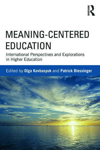 Meaning-Centered Education International Perspectives and Explorations in Higher Education book cover