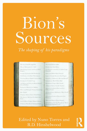 Bion's Sources The shaping of his paradigms book cover