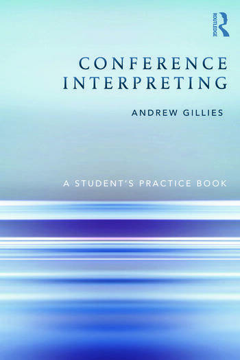 Conference Interpreting A Student's Practice Book book cover