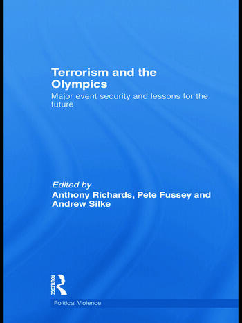Terrorism and the Olympics Major Event Security and Lessons for the Future book cover