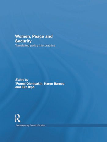 Women, Peace and Security Translating Policy into Practice book cover