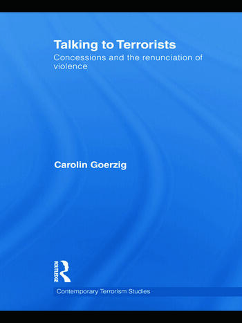 Talking to Terrorists Concessions and the Renunciation of Violence book cover