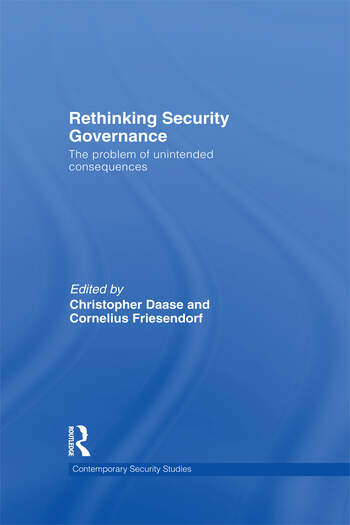 Rethinking Security Governance The Problem of Unintended Consequences book cover