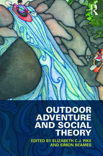 Outdoor Adventure and Social Theory book cover