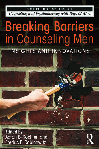 Breaking Barriers in Counseling Men Insights and Innovations book cover