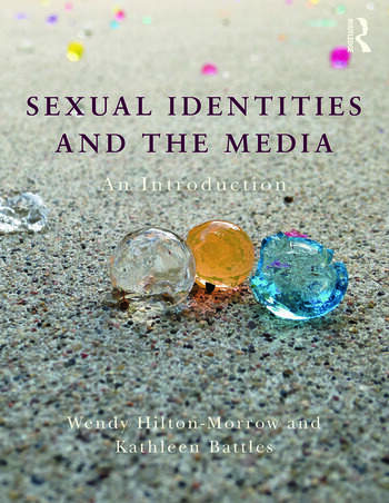 Sexual Identities and the Media An Introduction book cover