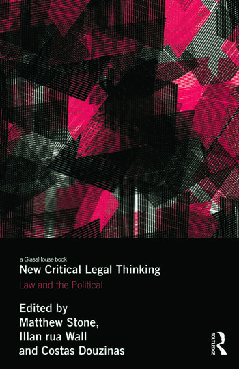 New Critical Legal Thinking Law and the Political book cover