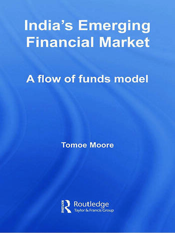 India's Emerging Financial Market A Flow of Funds Model book cover